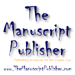 The Manuscript Publisher - publishing solutions for the digital age
