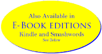 Also available in e-book editions - Kindle and Smashwords